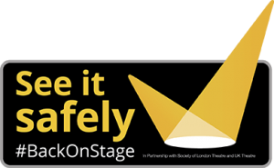 See it Safely #BackOnStage